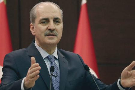 """Numan Kurtulmuş: """"Türkiye Suriye'de makas değiştirdi"""""""