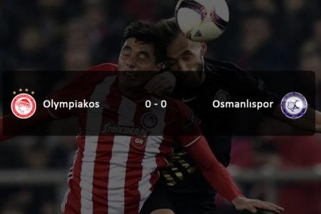 Avantaj Osmanlıspor'da: Olympiakos 0-0 Osmanlıspor