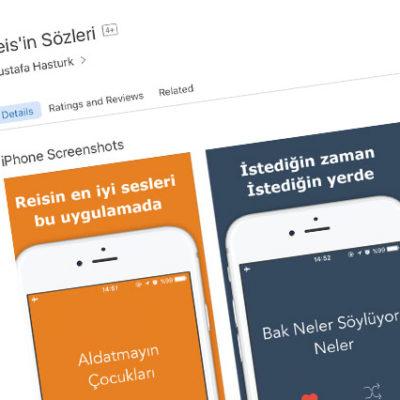 Apple Store'da 'Reis'in Sözleri' uygulaması