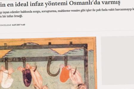 Haber7: FETÖ için en ideal infaz yöntemi Osmanlı'da varmış